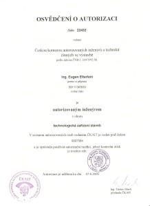 Osvědčení o autorizaci Českou komorou autorizovaných inženýrů a techniků činných ve výstavbě